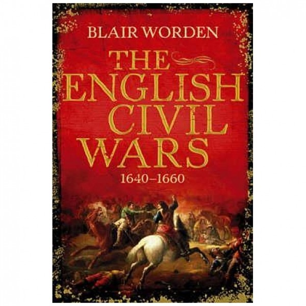 The English Civil Wars by Blair Worden